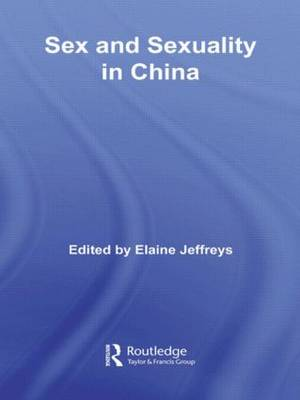 Sex and Sexuality in China (Paperback)