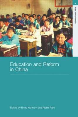 Education and Reform in China - Routledge Studies in Asia's Transformations (Paperback)