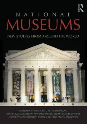 National Museums: New Studies from Around the World (Paperback)