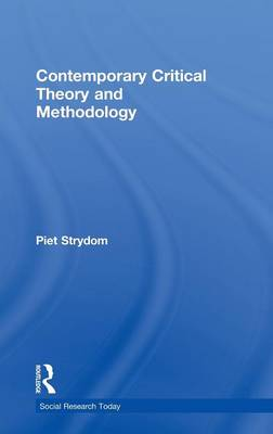 Contemporary Critical Theory and Methodology (Hardback)