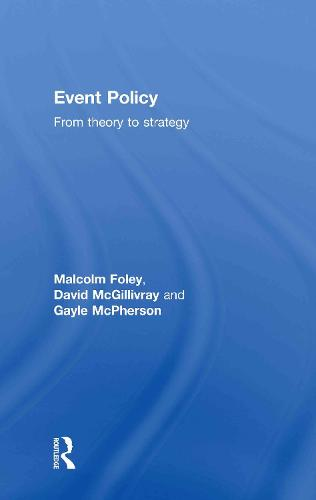 Event Policy: From Theory to Strategy (Hardback)