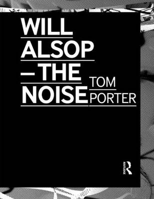 Will Alsop: The Noise (Paperback)
