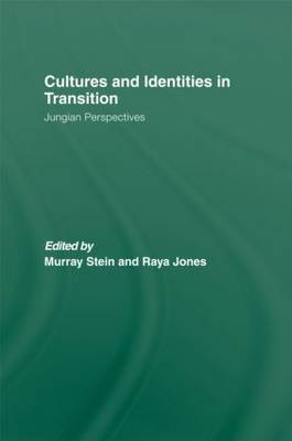 Cultures and Identities in Transition: Jungian Perspectives (Hardback)