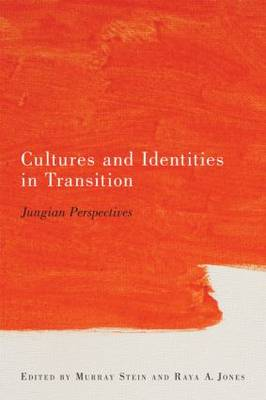 Cultures and Identities in Transition: Jungian Perspectives (Paperback)