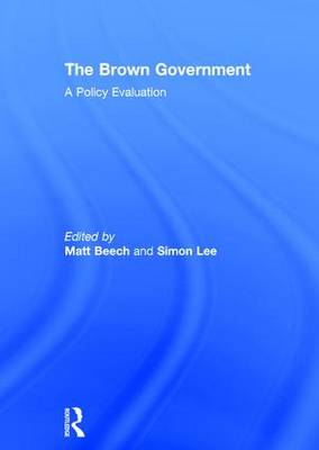 The Brown Government (Hardback)