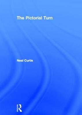 The Pictorial Turn (Hardback)