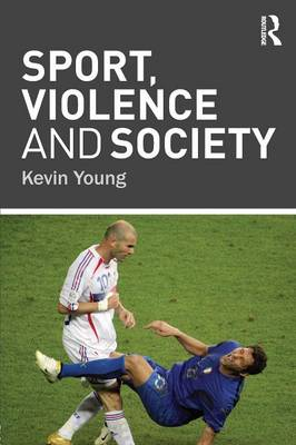 Sport, Violence and Society (Paperback)