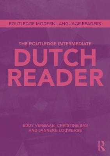 The Routledge Intermediate Dutch Reader (Paperback)