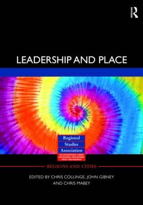 Leadership and Place - Regions and Cities (Hardback)