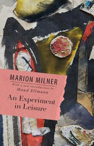 An Experiment in Leisure (Paperback)