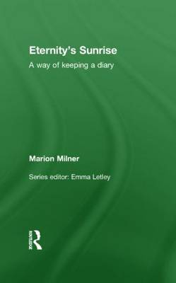 Eternity's Sunrise: A Way of Keeping a Diary (Hardback)