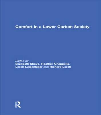 Comfort in a Lower Carbon Society - Building Research and Information (Hardback)