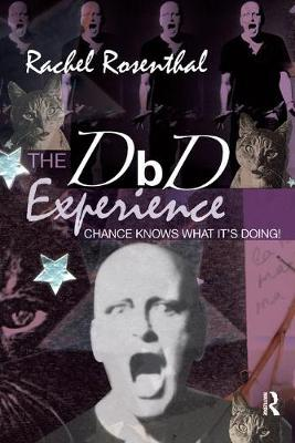 The DbD Experience: Chance Knows What it's Doing! (Paperback)