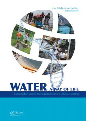 Water: A way of life: Sustainable water management in a cultural context (Hardback)