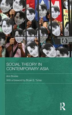 Social Theory in Contemporary Asia - Routledge Studies in Social and Political Thought (Hardback)