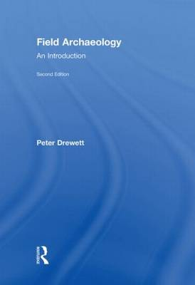 Field Archaeology: An Introduction (Hardback)