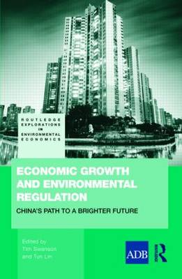 Economic Growth and Environmental Regulation: The People's Republic of China's Path to a Brighter Future (Hardback)