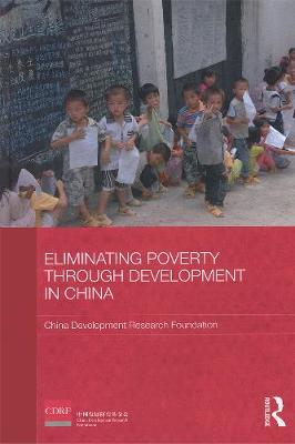 Eliminating Poverty Through Development in China (Paperback)