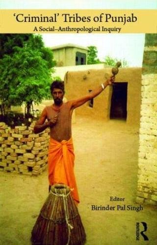 'Criminal' Tribes of Punjab (Hardback)