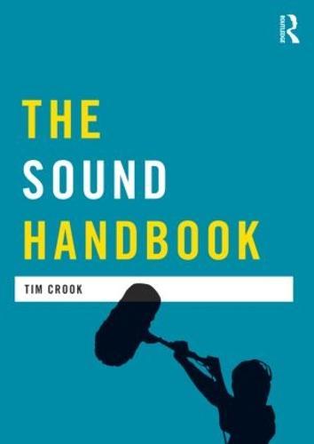 The Sound Handbook - Media Practice (Paperback)