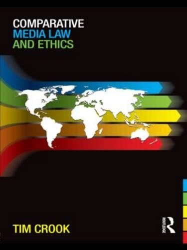 Comparative Media Law and Ethics (Paperback)