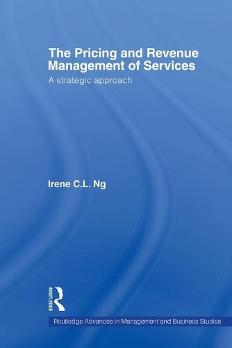 The Pricing and Revenue Management of Services: A strategic approach (Paperback)