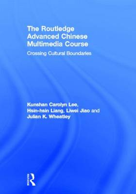 The Routledge Advanced Chinese Multimedia Course (Hardback)