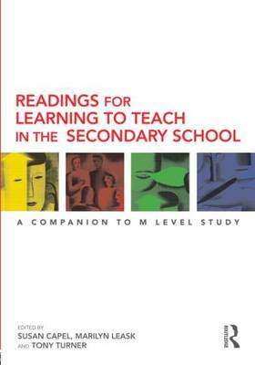 Readings for Learning to Teach in the Secondary School: A Companion to M Level Study - Learning to Teach Subjects in the Secondary School Series (Paperback)