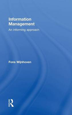 Information Management: An Informing Approach (Hardback)