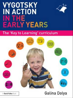 Vygotsky in Action in the Early Years (Paperback)