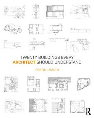 Twenty Buildings Every Architect Should Understand (Hardback)