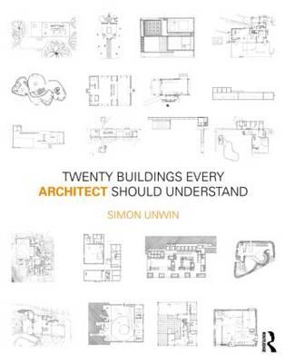 Twenty Buildings Every Architect Should Understand (Paperback)