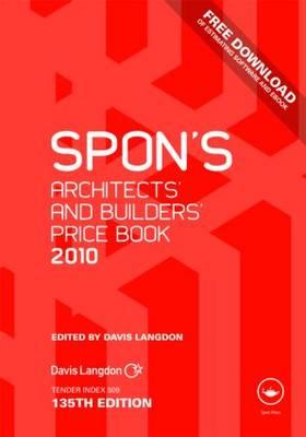 Spon's Architects' and Builders' Price Book 2010 - Spon's Price Books (Hardback)