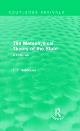 The Metaphysical Theory of the State - Routledge Revivals (Hardback)