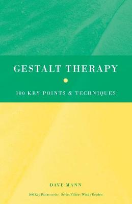 Gestalt Therapy: 100 Key Points and Techniques - 100 Key Points (Paperback)