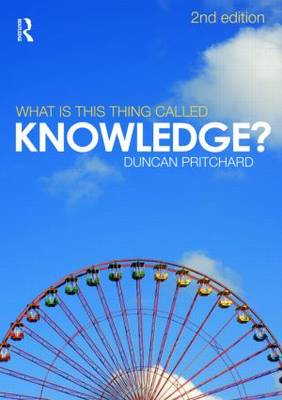 What is This Thing Called Knowledge? (Paperback)