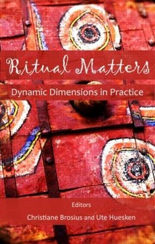 Ritual Matters: Dynamic Dimensions in Practice (Hardback)