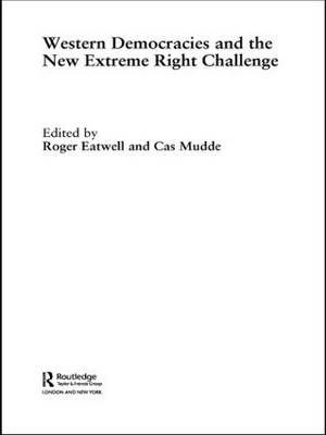 Western Democracies and the New Extreme Right Challenge - Extremism and Democracy (Paperback)