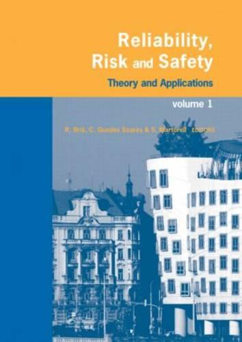 Reliability, Risk, and Safety, Three Volume Set: Theory and Applications (Hardback)