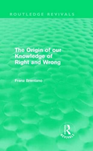The Origin of Our Knowledge of Right and Wrong (Hardback)