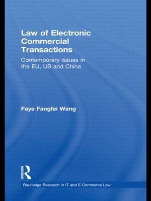 Law of Electronic Commercial Transactions - Routledge Research in Information Technology and e-Commerce Law (Hardback)