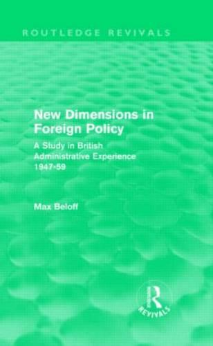 New Dimensions in Foreign Policy (Hardback)