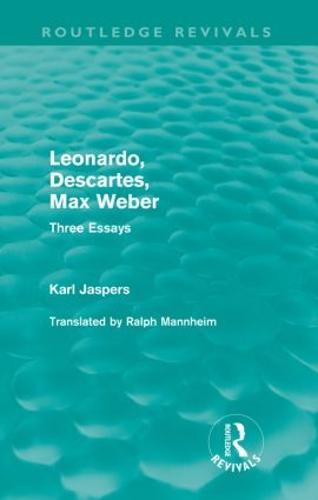 Leonardo, Descartes, Max Weber: Three Essays (Paperback)