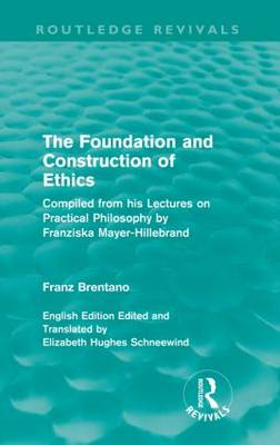 The Foundation and Construction of Ethics - Routledge Revivals (Paperback)