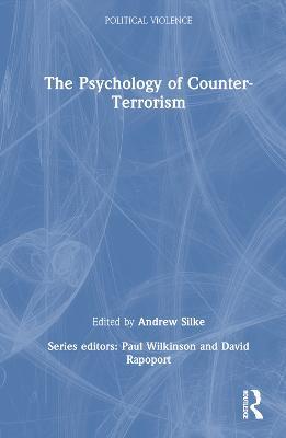 The Psychology of Counter-Terrorism - Political Violence (Hardback)