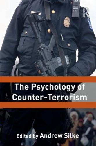 The Psychology of Counter-Terrorism - Political Violence (Paperback)