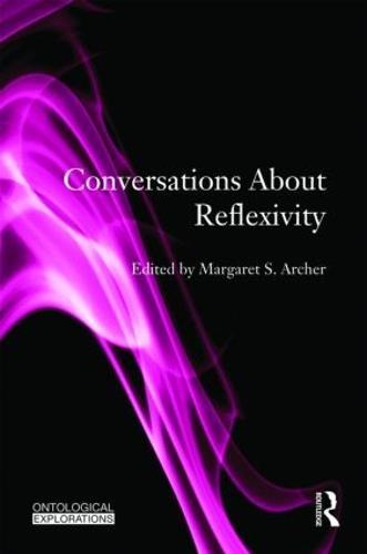 Conversations About Reflexivity (Hardback)