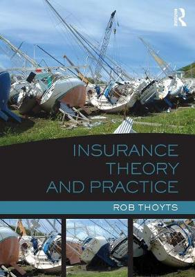 Insurance Theory and Practice (Paperback)