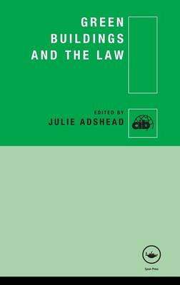 Green Buildings and the Law (Hardback)