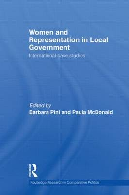 Women and Representation in Local Government: International Case Studies - Routledge Research in Comparative Politics (Hardback)